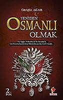 Yeniden Osmanli Olmak