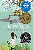 RAY-BAN As Brave As You (Ala Notable Children's Books. Older Readers)