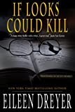 If Looks Could Kill (A Suspense Novel) (English Edition)