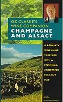 Oz Clarke's Wine Companion Champagne and Alsace Guide (Oz, Clarke's Wine Companions Series)