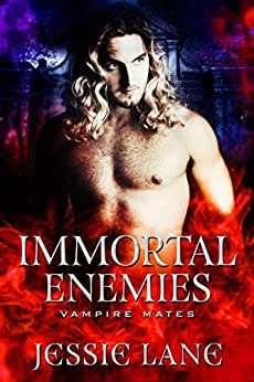 Immortal Enemies: A STANDALONE Vampire Romance (Vampire Mates) by [Lane, Jessie, Coven, Midnight]