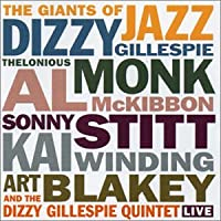 The Giants of Jazz & the...