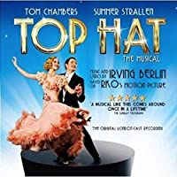Top Hat: The Musical (The Original London Cast Recording)