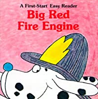 Big Red Fire Engine (First-Start Easy Readers)