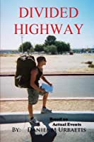 Divided Highway: The Quest to Save the American Dream