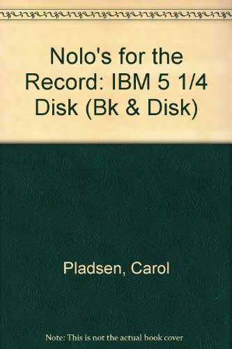 Download Nolo's for the Record: IBM 5 1/4 Disk (Bk & Disk) 0873370805