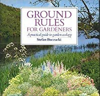 Ground Rules for Gardening