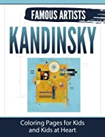 Kandinsky: Coloring Pages for Kids and Kids at Heart (Hands-On Art History)