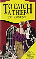 To Catch a Thief & Other Stories (Mystery Collection)