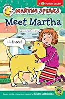 Martha Speaks: Meet Martha (Picture Reader)