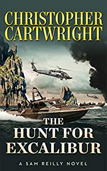 The Hunt for Excalibur (Sam Reilly Book 16) by [Cartwright, Christopher]