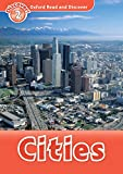 Cities (Oxford Read and Discover Level 2)