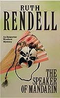 The Speaker Of Mandarin by Ruth Rendell(1905-06-06)
