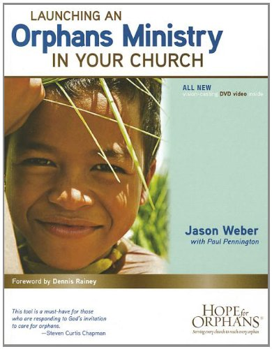 Download Launching an Orphans Ministry in Your Church 1602005761