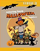 Halloween coloring book for toddlers: Cute Halloween Book for kids to colors , Happy halloween