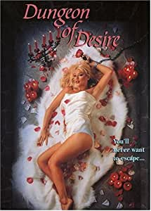 Dungeon of Desire (Director's Cut)