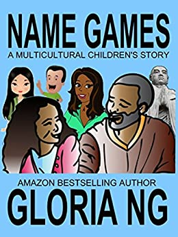 Name Games: A Multicultural Children's Story by [Ng, Gloria]
