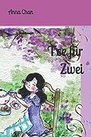 Tee fuer Zwei (Spielzeugtruhe Geschichten)