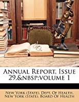Annual Report, Issue 29, Volume 1