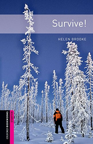 Survive! (Oxford Bookworms Library, Human Interest)の詳細を見る