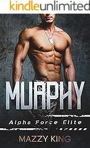 Murphy (Alpha Force Elite Book 1) (English Edition)