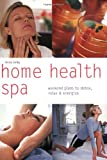 Home Health Spa: Weekend Plans to Detox, Relax & Energize (Hamlyn Pyramid Paperbacks S.) 画像