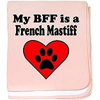 CafePress – My BFF is a French Mastiff – スーパーソフトベビー毛布、新生児おくるみ ピンク 08539513276832E