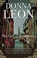 The Girl of His Dreams (A Commissario Guido Brunetti Mystery)