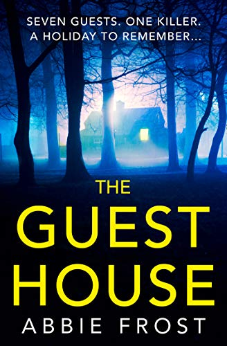 The Guesthouse: The most chilling, twisty, psychological thriller of 2020 (English Edition)