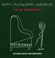 Tu No Sospechas (CD + Book)