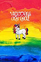 Composition notebook | Unicorns are real | College ruled lined pages notebook: Rainbow colourful unicorn note pad journal for girls
