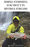 Simple Nymphing for Trout in Rivers & Streams 画像