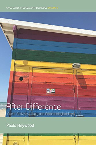 After Difference: Queer Activism in Italy and Anthropological Theory (WYSE Series in Social Anthropology)