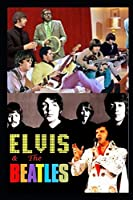 Elvis & The Beatles: The Fab Five!