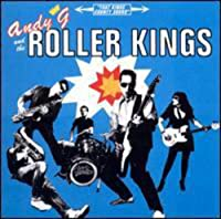 Andy G. & Roller Kings Ep
