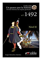Un paseo por la historia: 1492 + audio descargable