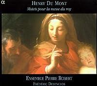 Mont: Motets pour la messe du roy