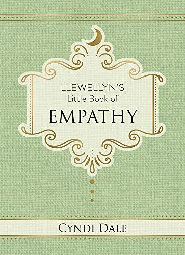 Llewellyn's Little Book of Empathy (Llewellyn's Little Books 10) (English Edition)