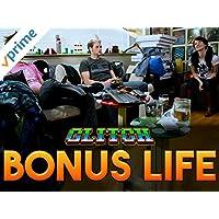 Clip: Glitch - Bonus Life