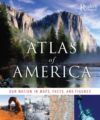 Download Atlas of America: Our Nation in Maps, Facts, and Pictures 0762106557