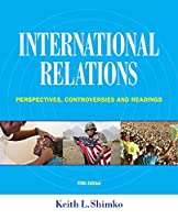 International Relations: Perspectives, Controversies & Readings