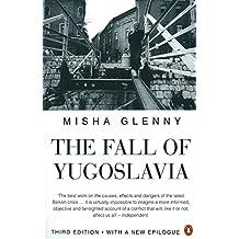 Fall Of Yugoslavia, The