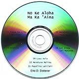 No Ke Aloha Ma Ka 'aina / Eric Dotterer