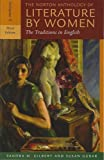 The Norton Anthology of Literature by Women: Early Twentieth Century Through Contemporary