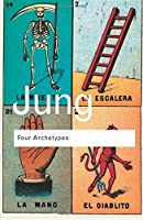 Four Archetypes (Routledge Classics) by C.G. Jung(2005-12-16)