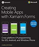 Creating Mobile Apps with Xamarin.Forms, Preview Edition (Developer Reference) (English Edition)