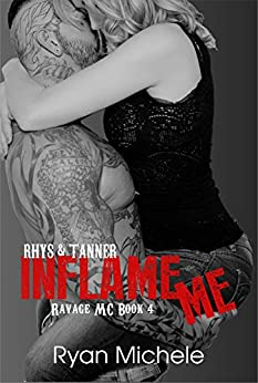 Inflame Me (Ravage MC#4) by [Michele, Ryan]