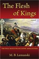 The Flesh of Kings:the Final Battle Begi
