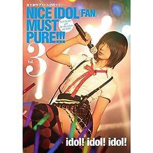 NICE IDOL(FAN)MUST PURE!!!vol.3 [DVD]