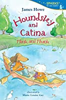 Houndsley and Catina Plink and Plunk: Candlewick Sparks